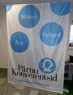 Pärnu Konverentsid lipukangast reklaambänner